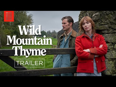 WILD MOUNTAIN THYME I Official Trailer I Bleecker Street