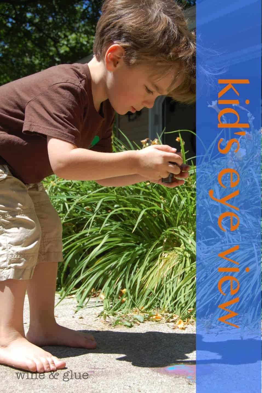 Kid's Eye View {My Budding Photographer}