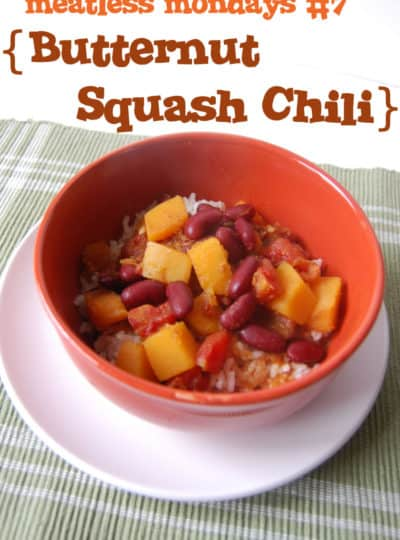 Meatless Mondays #7 {Butternut Squash Chili}