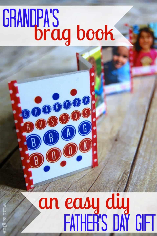 Grandpa's Brag Book {DIY Father's Day Gift} - Wine & Glue