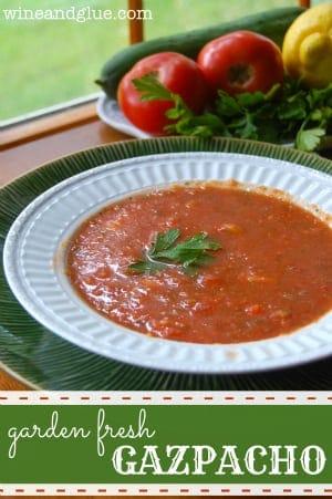 Easy Gazpacho via www.wineandglue.com