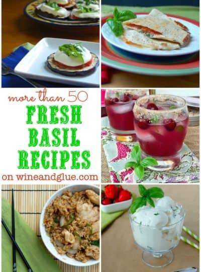 50 Fresh Basil Recipes!