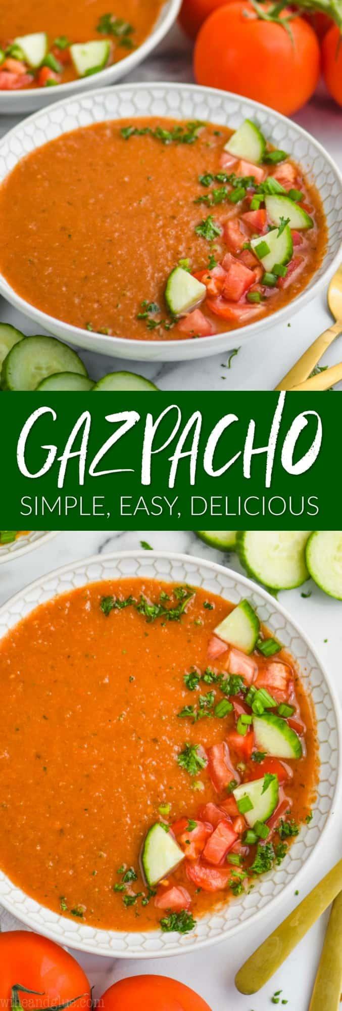 collage of photos of gazpacho recipe