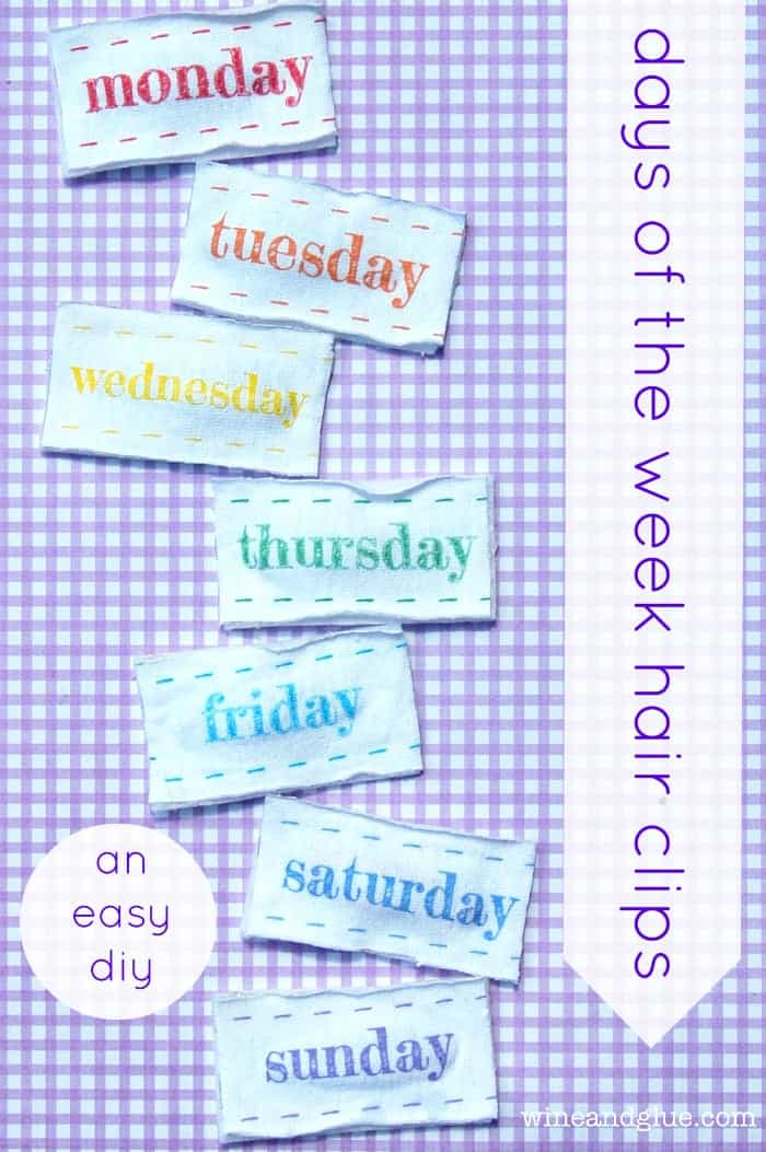 Days of the Week Hair Clips that are super cute and easy to change up and create all sorts of cuteness. via www.wineandglue.com