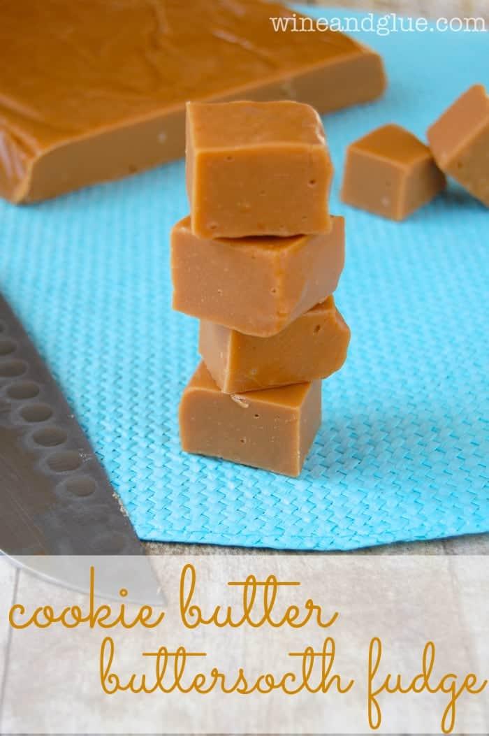 Cookie Butter Butterscotch Fudge
