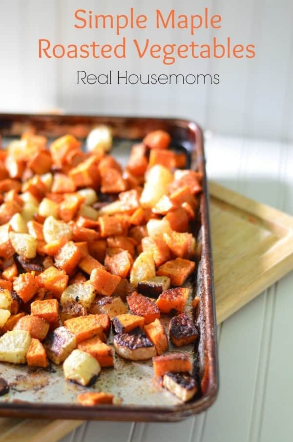 Simple-Maple-Roasted-Vegetables_Real-Housemoms1