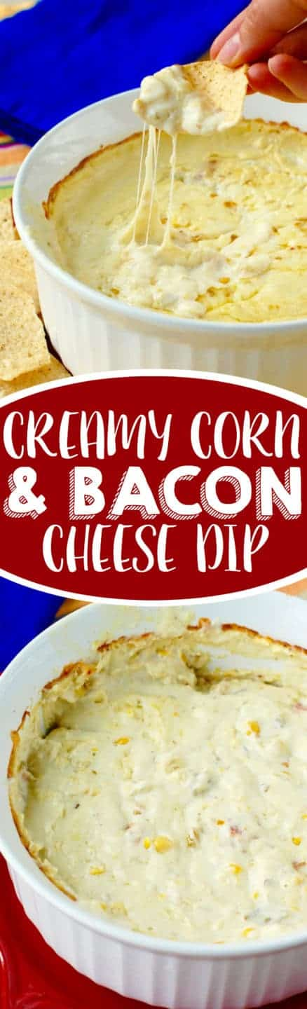 This Creamy Corn and Bacon Cheese Dip is delicious, creamy, cheesy and comes together so easily!