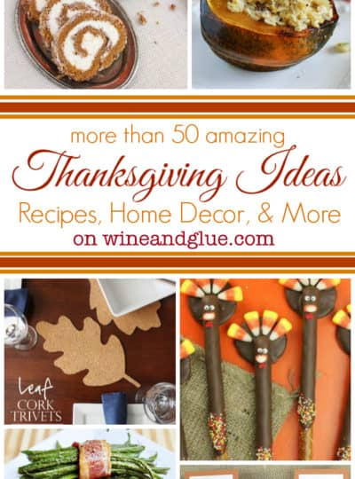 More Than 50 Thanksgiving Ideas {Recipes, Home Decor, & More}