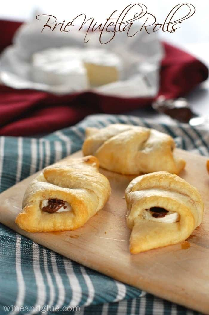Brie Nutella Rolls | www.wineandglue.com | The perfect combination of savory and sweet all in one little roll