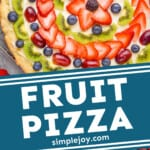 pinterest graphic of how to make fruit pizza