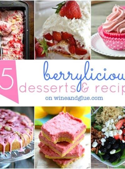 25 Berry Recipes & Desserts