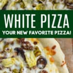 collage of photos of white pizza recipe