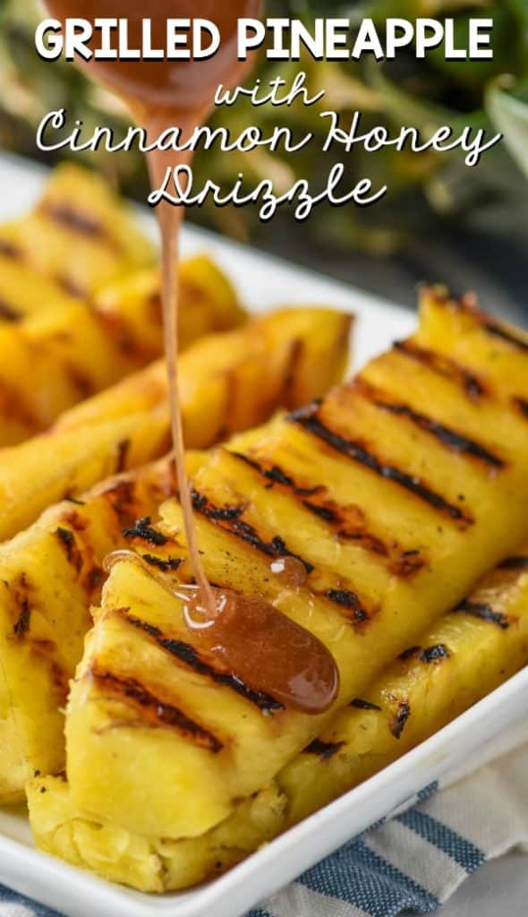 cinnamon honey sauce being drizzled over grilled pineapple spears