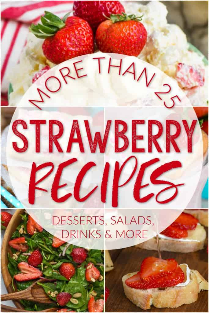 25 Summer Strawberry Recipes
