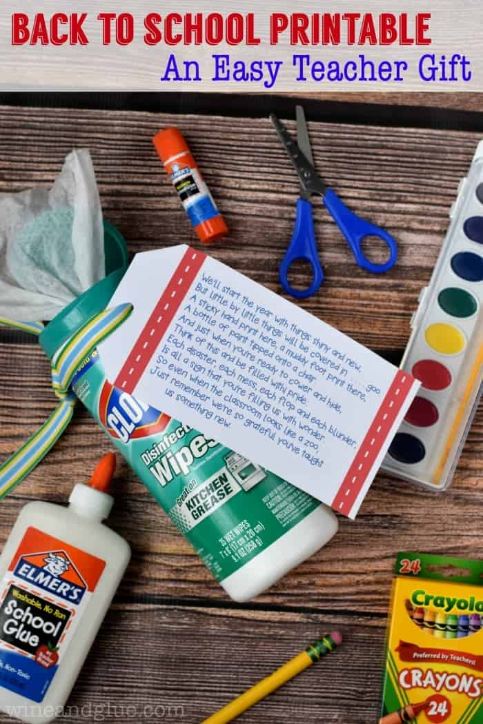 A really simple back to school printable and gift that a teacher can get a lot of use out!