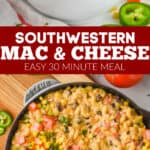 collage of photos of southwestern macaroni and cheese