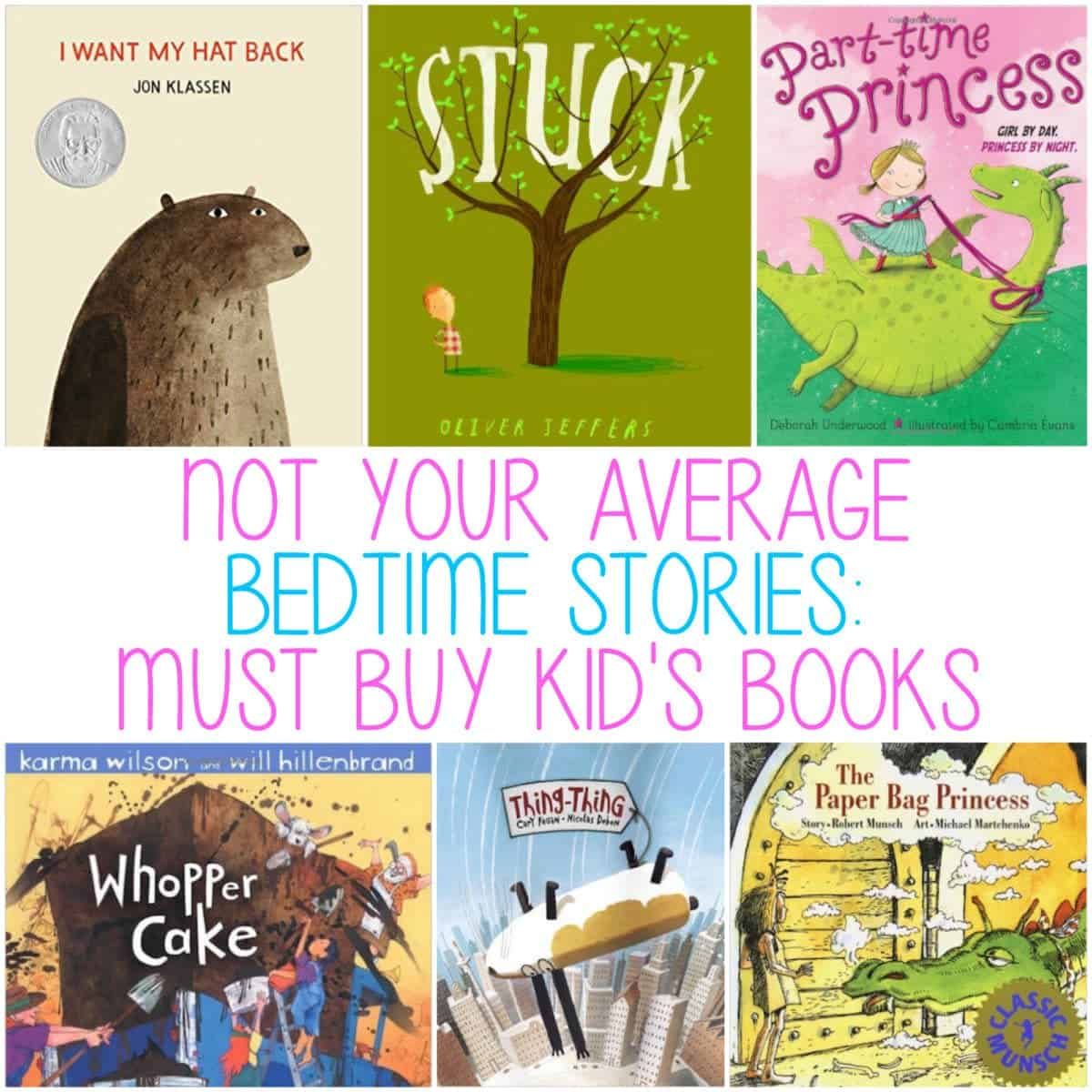 Not Your Average Bedtime Stories:  Must Buy Children's Books