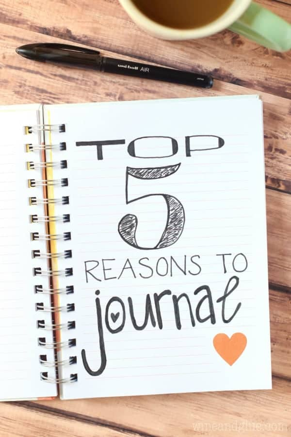 top_five_reasons_to_journal