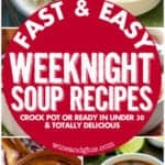 Fast & Easy Weeknight Soup Recipes