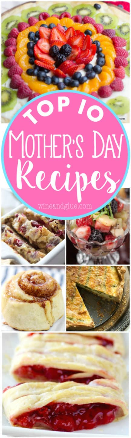 A collage of the top 10 Mother's Day Recipes.