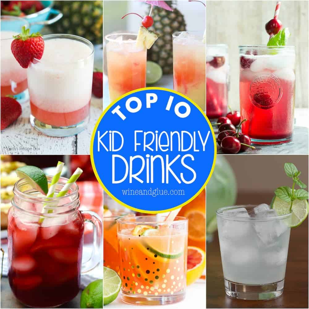 Top 10 Kid Friendly Drink Recipes by Wine & Glue