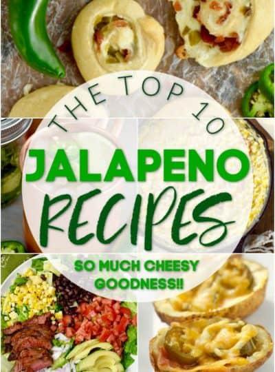 Top 10 Jalapeño Recipes