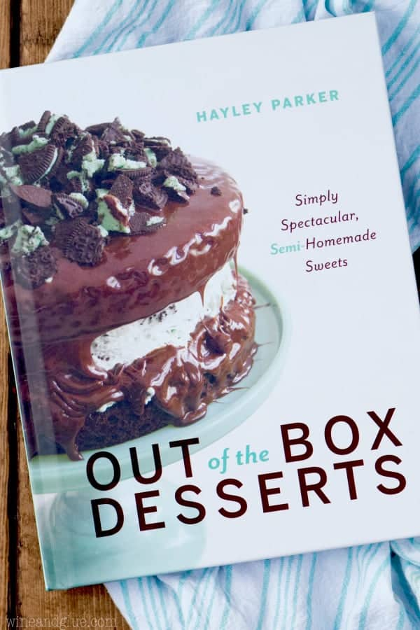 Overhead photo of the book called Out of the Box Desserts by Hayley Parker.
