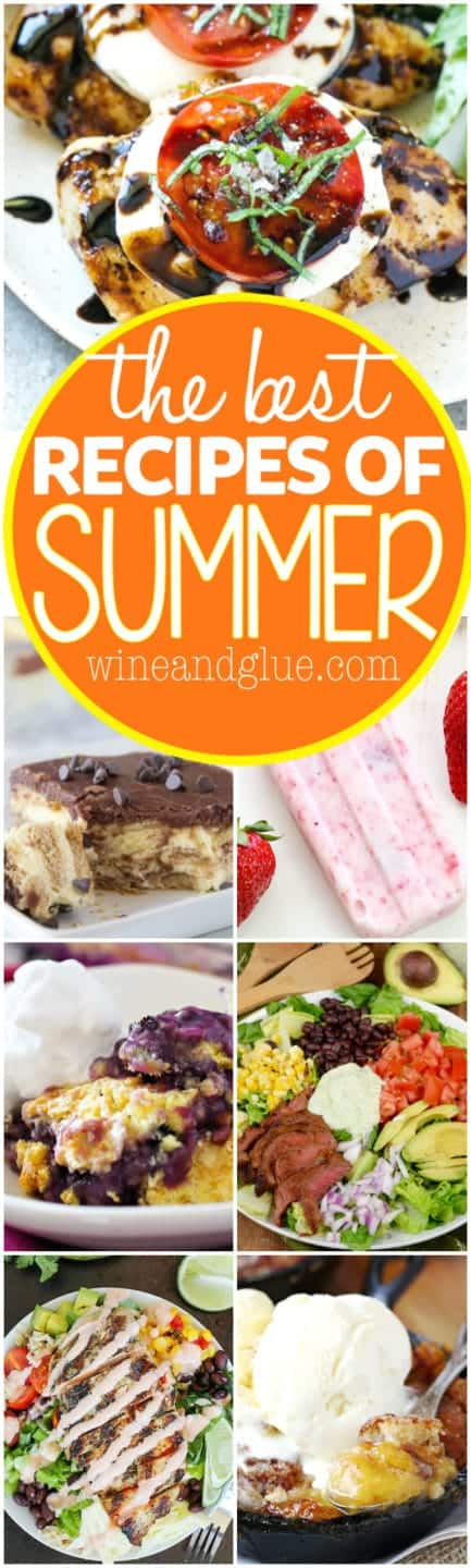 These are The Best Recipes of Summer! So many great recipes packed with delicious bright and summery flavors that you must make!