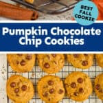 collage of photos of pumpkin chocolate chip cookies