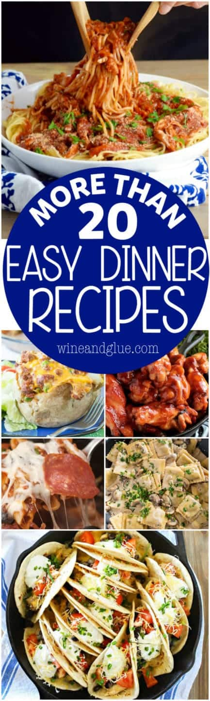 More than 20 Easy Dinner Recipes that will make your busy life a little easier