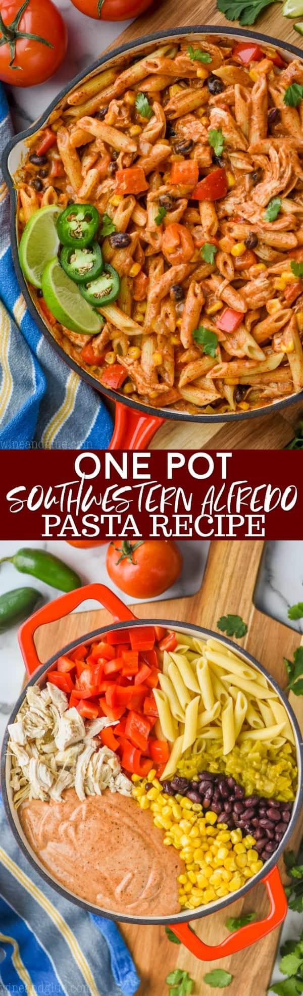 collage of one pot southwestern alfredo pasta recipe