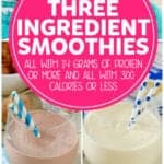 Four Easy Three Ingredient Smoothies