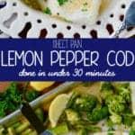Pinterest graphic of sheet pan lemon pepper baked cod