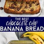 collage of the best chocolate chip banana bread recipe