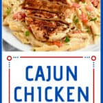 cajun chicken on creamy pasta