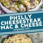 pinterest graphic of Philly Cheesesteak Mac and Cheese
