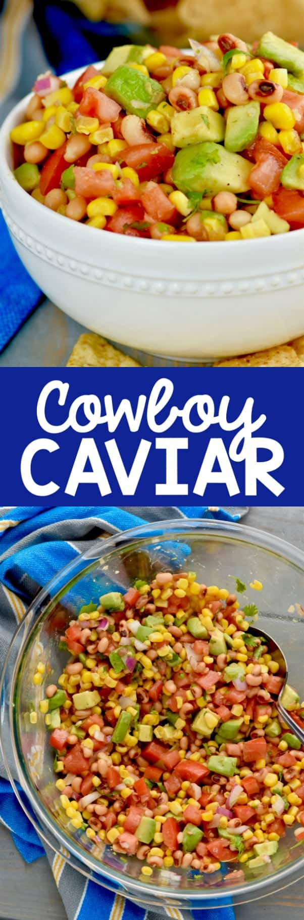 This Cowboy Caviar with it's black eyed peas and avocado chunks makes the perfect appetizer!