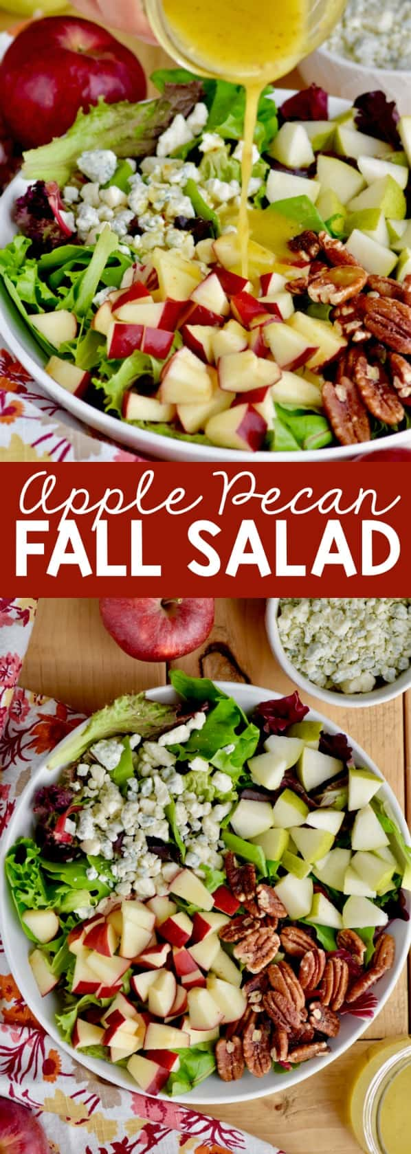 The Apple Pecan Fall Salad has red and green triangle apple slices, pecans, blue cheese, and salad greens being topped with a honey mustard dressing.