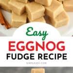 pinterest image of eggnog fudge