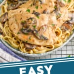pinterest graphic of a platter of easy chicken marsala on a bed of fettuccine noodles