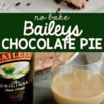 collage of photos of no bake baileys pie