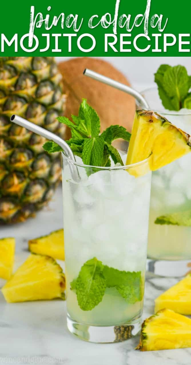 high ball glass filled with ice and a pineapple mojito, garnished with mint and a pineapple wedge