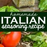 collage of homemade italian seasoning recipe