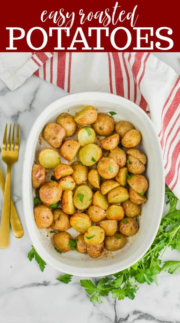 overhead view of baking dish full of roasted baby potatoes recipe