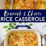 collage of broccoli rice casserole