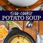 collage of slow cooker potato soup recipe photos
