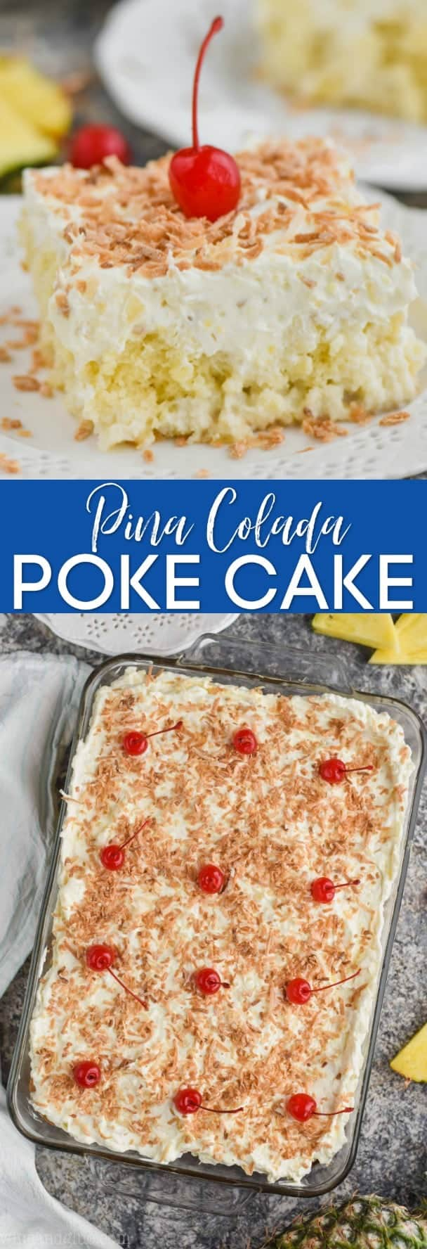 collage of pina colada poke cake pictures