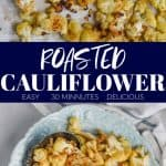 collage of roasted cauliflower pictures