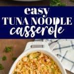 collage of photos of easy tuna noodle casserole recipe