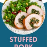 Pinterest graphic for stuffed pork tenderloin recipe